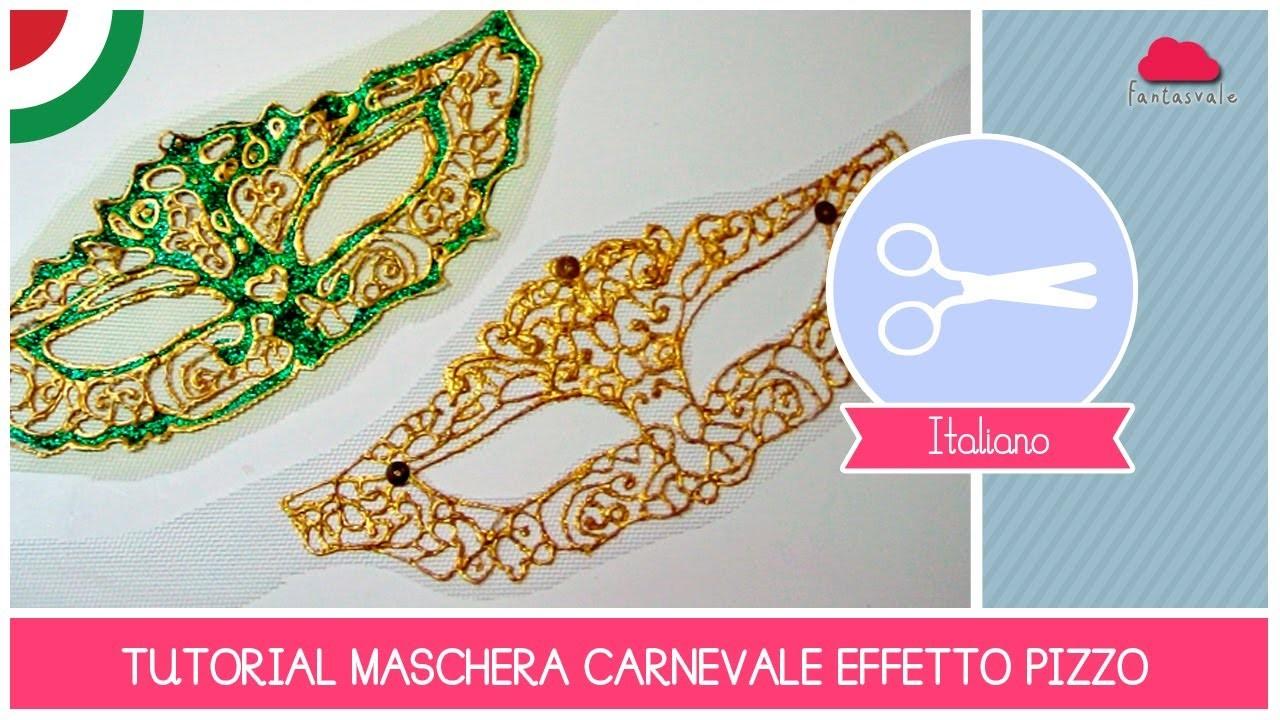 Tutorial Come Fare una MASCHERA effetto PIZZO per Carnevale o San Patrick's Day (San Patrizio) DIY