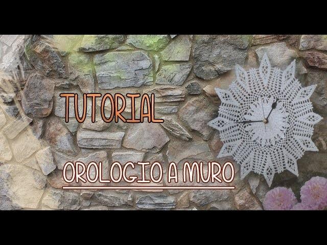 Tutorial Uncinetto Orologio a Muro (Crochet) 1