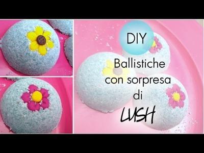 ♡ DIY : Ballistiche con Sorpresa di Lush! - Idea regalo per San Valentino! ♡