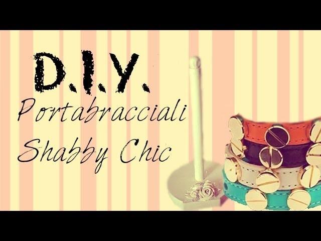 ♥ DIY : Portabracciali Shabby Chic ♥