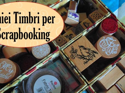Timbri per Scrapbooking | Come li Conservo | Nuovi arrivi da TinyDeal.com