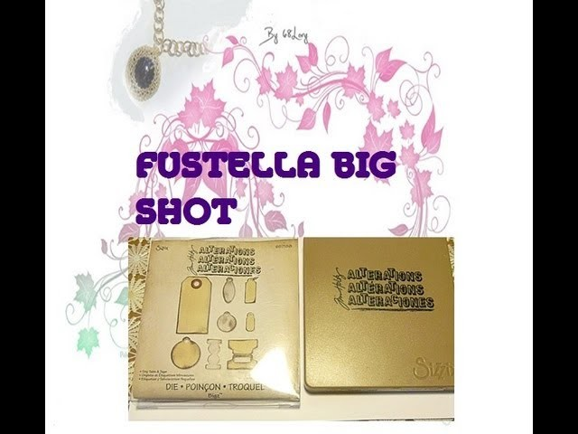 FUSTELLA BIG SHOT acquistata da andromeda beads