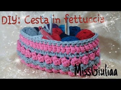 Tutorial Cesta in fettuccia crochet | DIY passo a passo | Cesta XXL | Punto popcorn