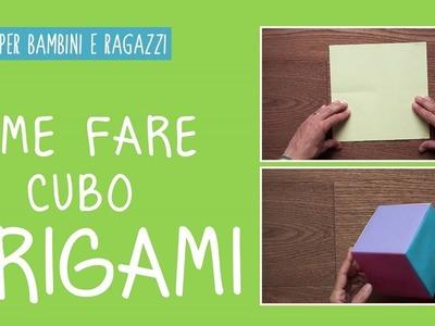 Come fare un cubo origami con la carta - tutorial