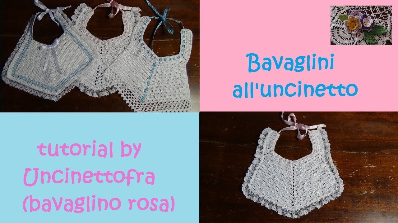 Bavaglini all'uncinetto tutorial (bavaglino rosa)