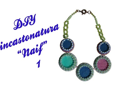 [Beadwork] | DIY |Tutorial Incastonatura