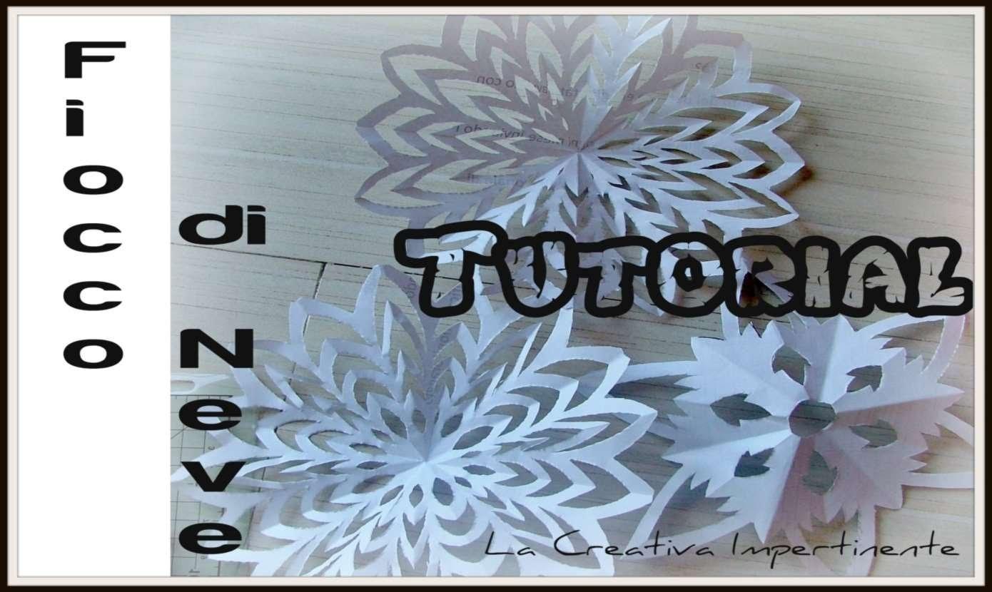 DIY Natale - Tutorial Carta e Forbici - 2 modi per realizzare un fiocco di neve (paper snowflake)