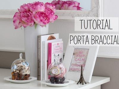 DIY Porta Bracciali Tutorial