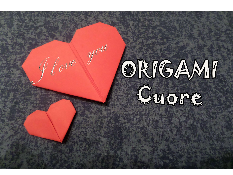 Origami, come creare un cuore di carta - how to make a paper heart