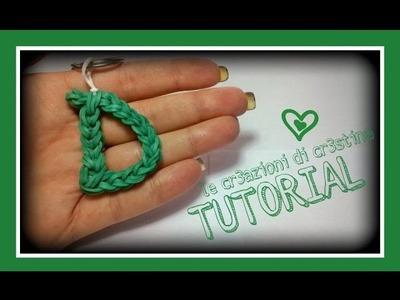 Tutorial Lettera D con elastici RAINBOW LOOM - DIY Charm Lettere dell'Alfabeto
