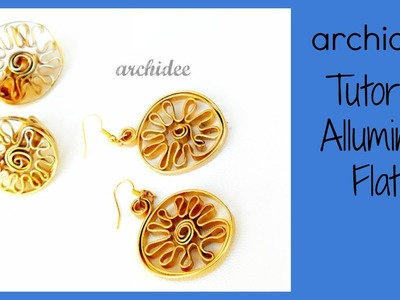 Alluminio Flat | Tutorial | Anello e Orecchini CUZCO | DIY Wire Ring and Earrings
