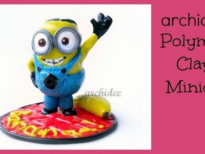 Minion Bananaaaaa | Polymer Clay Tutorial | DIY Minion con Banana | Despicable Me | Cattivissimo Me