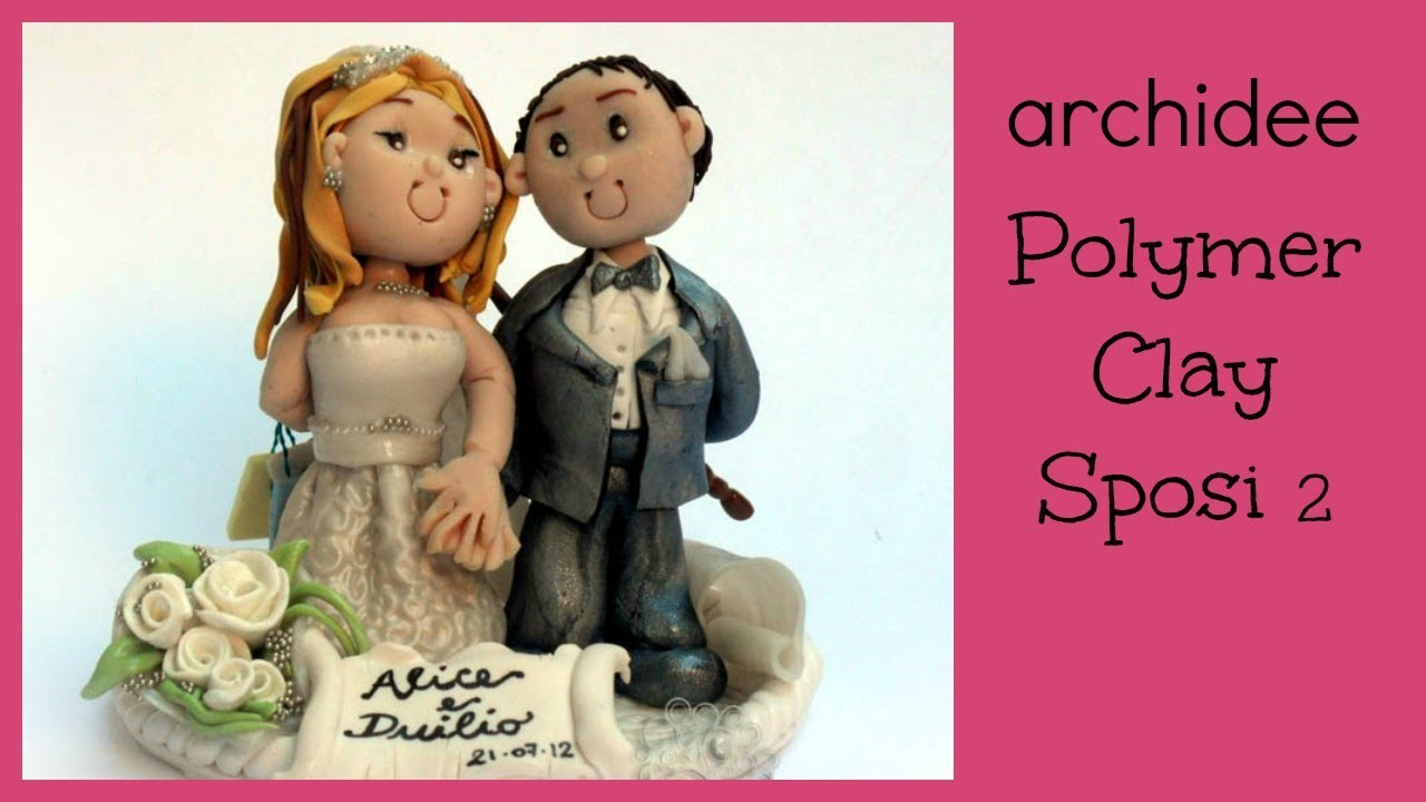 Polymer Clay Tutorial | Sposi personalizzati | DIY Wedding Cake Topper | Puntata 2