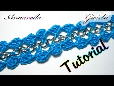 Tutorial Bracciale Uncinetto con Catena | Crochet bracelet with chain