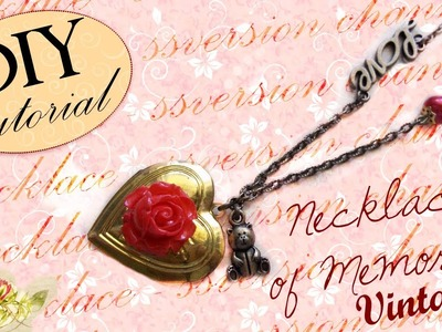 Tutorial: Collanina porta-foto con ciondolo apribile - ♥ - DIY Vintage Necklace of Memories