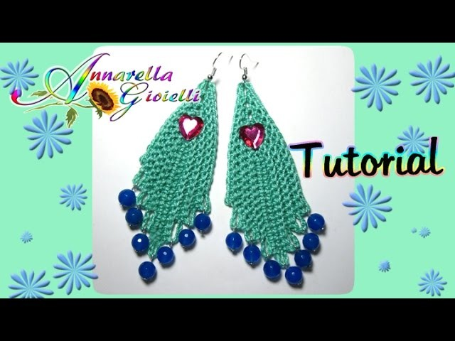 "Tutorial orecchini all'uncinetto ""chandelier"" 