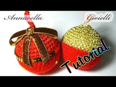 Tutorial palla di Natale all'uncinetto | Amigurumi | How to crochet a Christmas ball