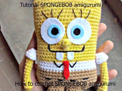 Tutorial SPONGEBOB amigurumi | HOW TO CROCHET SPONGEBOB AMIGURUMI - Part 1 - SubENG