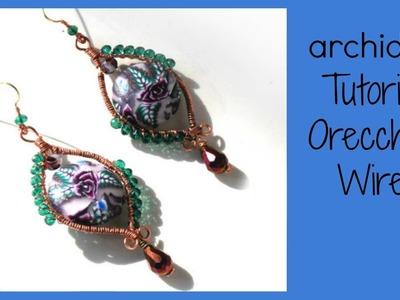 Tutorial | Tecnica Wire | Orecchini bouquet di rose | DIY Easy Wire Earrings