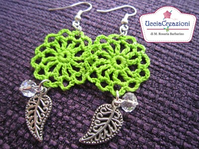 Tutorial 3 . * Orecchini Primavera all'uncinetto *  How to do Spring Crochet Earrings
