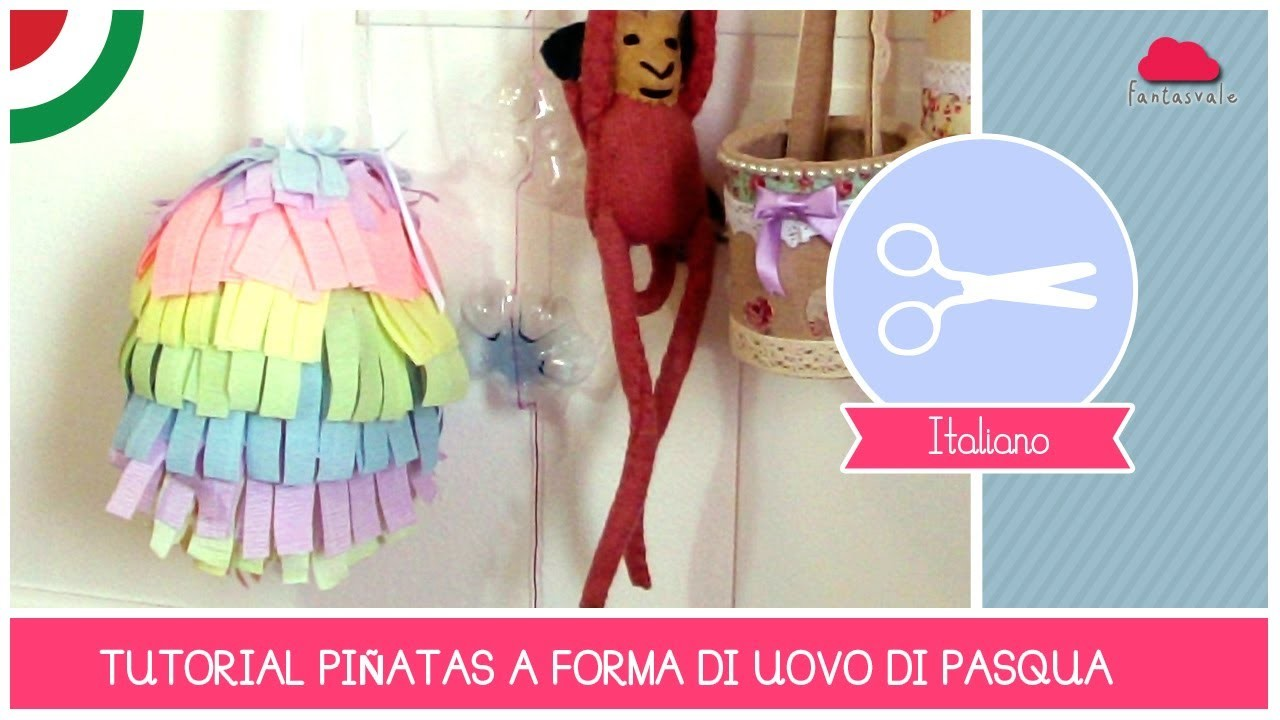Tutorial come fare una Piñata a forma di Uovo di Pasqua by Fantasvale (DIY Crafting)