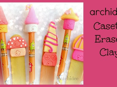 Tutorial | Eraser Clay | DIY Pencil Toppers & Bookmarks | Gommine a forma di casetta fantasy