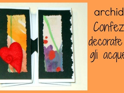 Tutorial | Scrapbooking | DIY Packaging | Confezioni Decorate con gli Acquerelli
