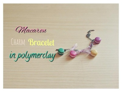 Macarons Charms bracelet: polymer clay | ehitsami