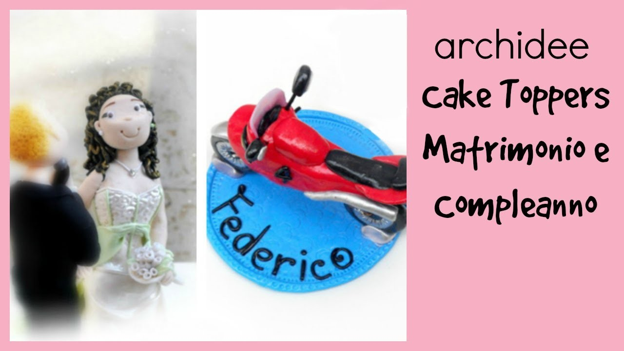 Cake Topper Update | Polymer Clay | Sposi innamorati | Moto per un bambino