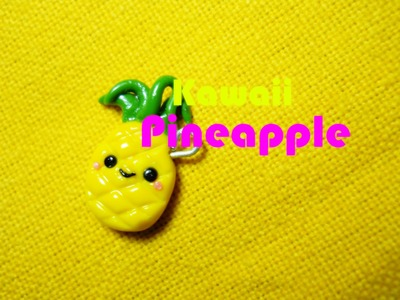 Ananas Kawaii ▩ Kawaii Pineapple. Polymer Clay Tutorial