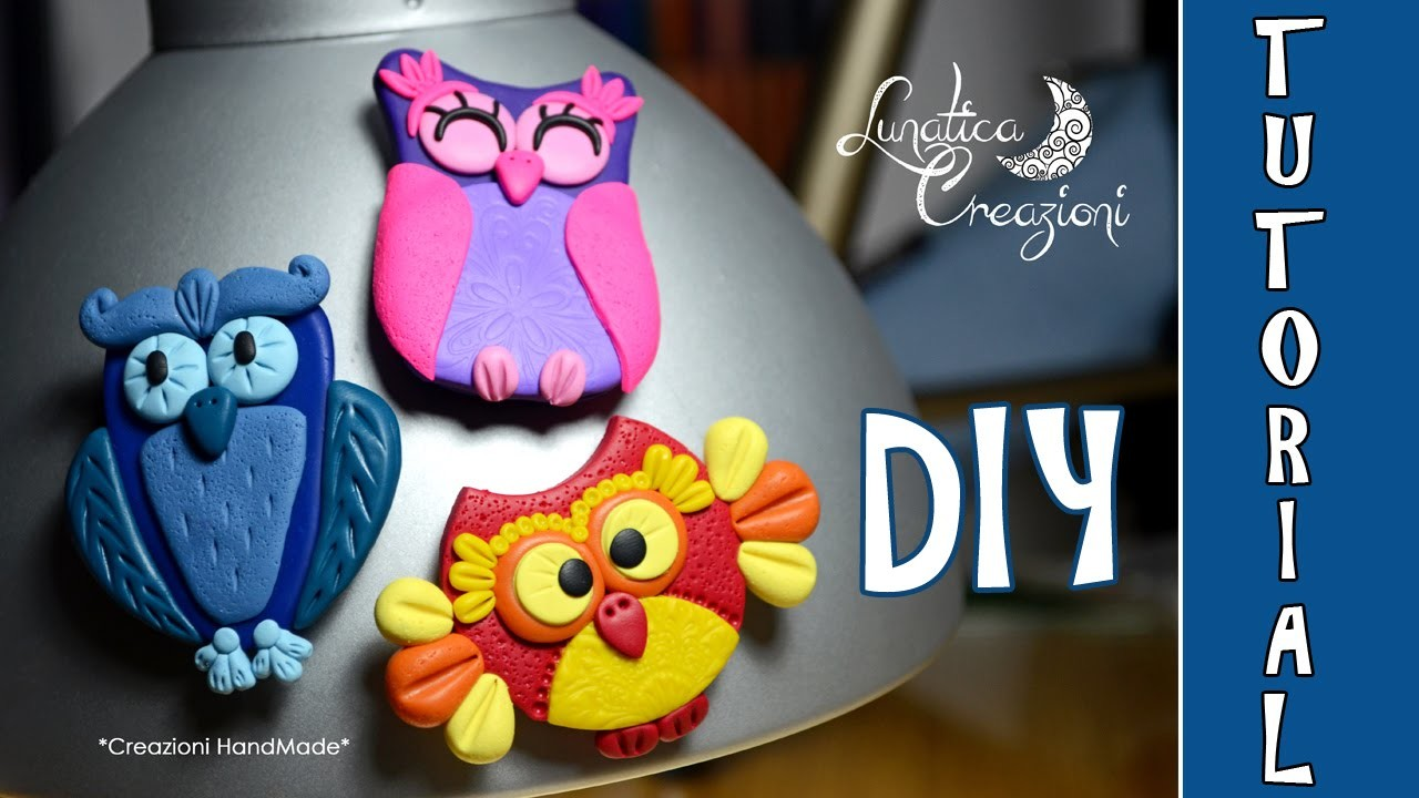 Polymer Clay Tutorial: Calamite con Gufi in pasta polimerica | How to make Owl Magnets
