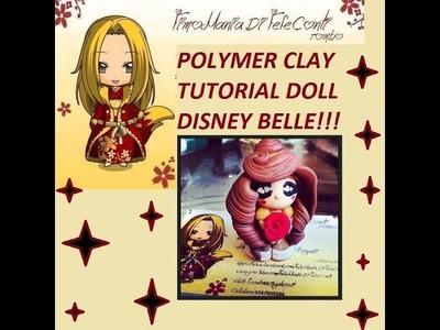 POLYMER CLAY TUTORIAL DOLL BELLE! FIMO TUTORIAL BAMBOLINA BELLE DISNEY! La Bella e la Bestia!