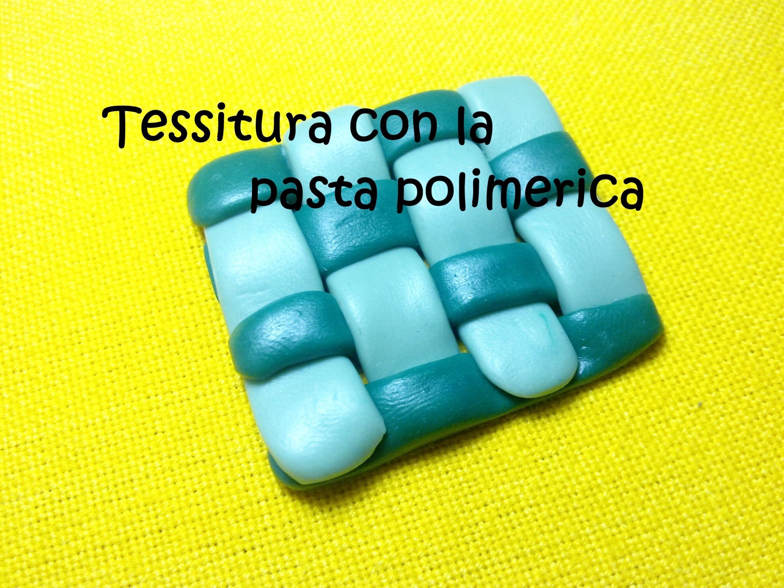 """""""Tessuto"""" - Come realizzare una """"trama polimerica"""" (Polymer Clay Tutorial)"""