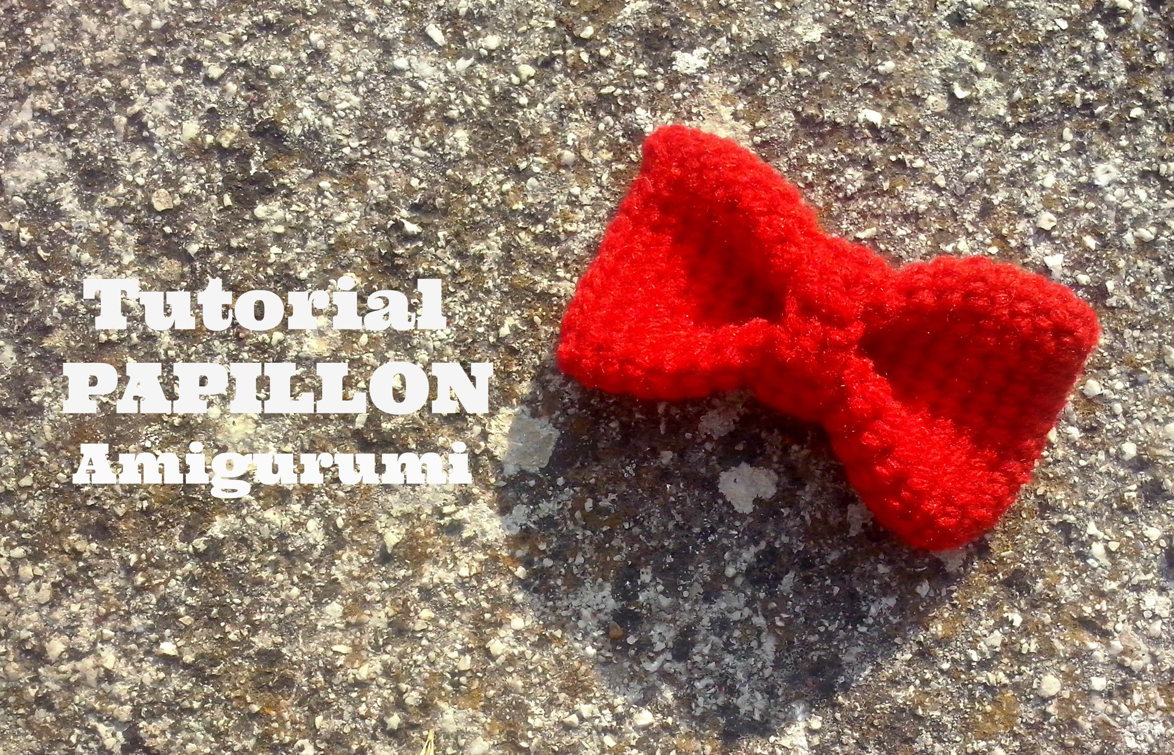 Tutorial PAPILLON Amigurumi | How to crochet a PAPILLON Amigurumi