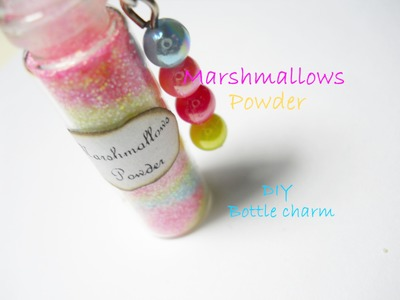 Marshmallows Powder ღ Bottle Charm ♡ Tutorial. How to. DIY