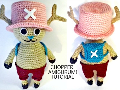 Tutorial CHOPPER One Piece amigurumi | HOW TO CROCHET CHOPPER OF ONE PIECE AMIGURUMI
