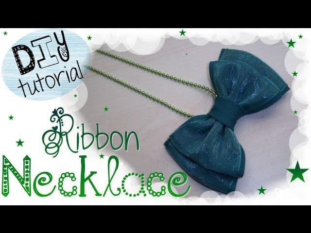 DIY Ribbon Necklace | TUTORIAL: Come realizzare una Collana con Fiocco ❤