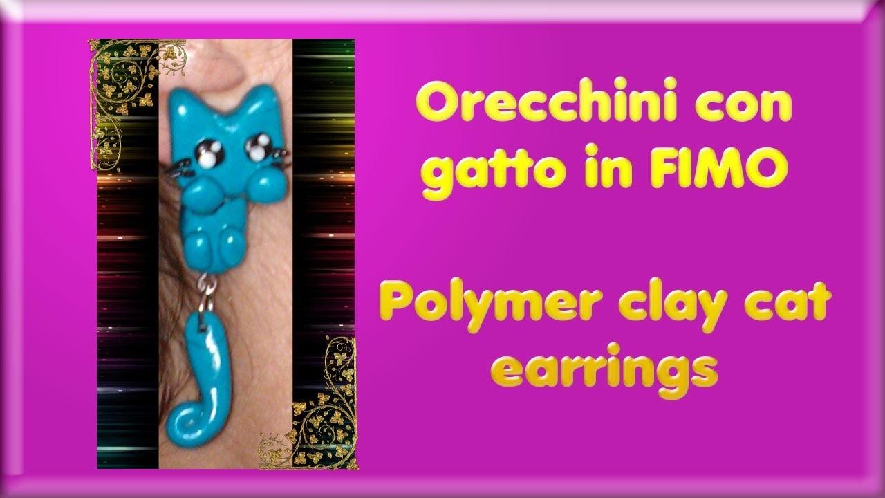 TUTORIAL FIMO #5: orecchini con gatto ✪ Polymer clay cat earrings