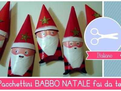 Pacchettini di Natale fai da te a forma di BABBO NATALE - Idea per Bambini (RICICLO CREATIVO)