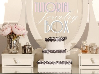 DIY Jewelry Box Tutorial