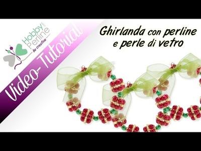 Ghirlanda Natalizia | TUTORIAL - HobbyPerline.com