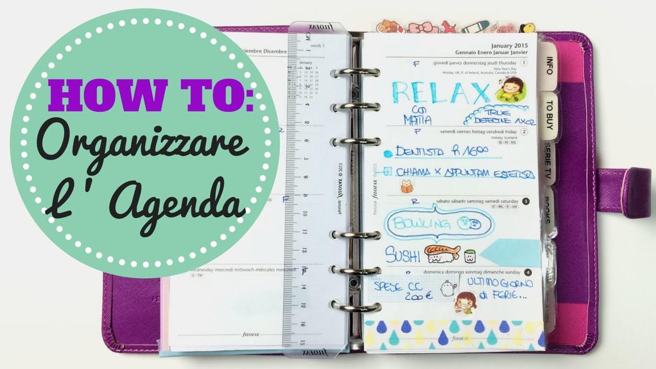 How To: Organizzare L' Agenda