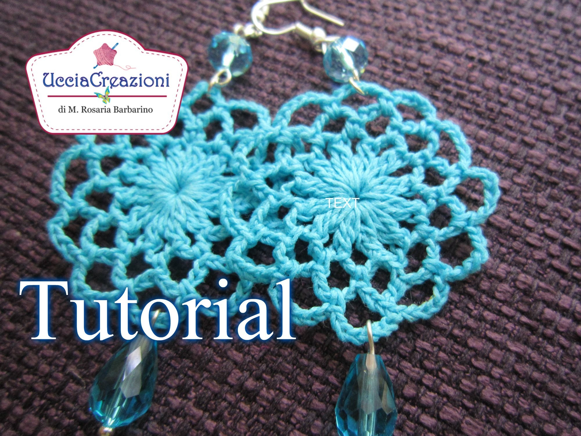TUTORIAL 12 . Orecchini Tondi all' Uncinetto | How to Crochet Circle  EARRINGS