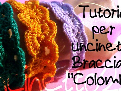 "Tutorial uncinetto - Bracciale ""Colomba"""