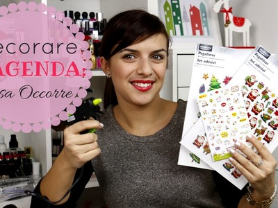 How To: Decorare L'agenda - Cosa Occorre