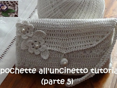 Pochette all'uncinetto tutorial (parte 5)