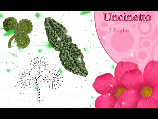 Uncinetto fiore 7: leggere lo schema delle foglie