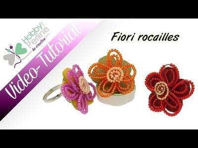 Fiori rocailles | TUTORIAL - HobbyPerline.com