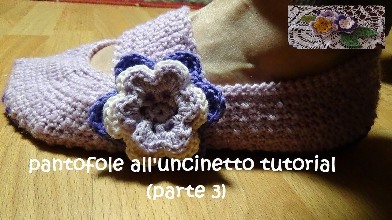 Pantofole all'uncinetto tutorial (modello glicine) parte 3