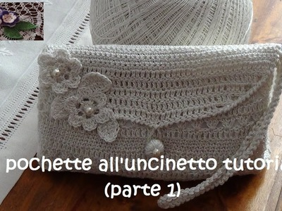 Pochette all'uncinetto tutorial (parte 1)